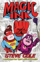 (Good)-Magic Ink (Paperback)-Cole, Steve-0857078704