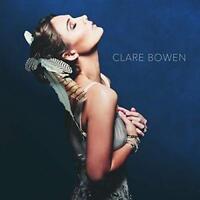 Clare Bowen - Clare Bowen (NEW CD)