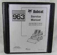 Bobcat Skid Steer Loader 963 Service Repair Manual 6900988