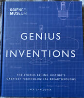 Genius Inventions By Jack Challoner - Science Museum Hardback Book NEW RRP £20