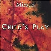 Mirage - Child's Play (2008)  CD  SPEEDYPOST