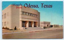 *1959 Greetings Howdy from Odessa Texas TX High School Vintage Postcard B90
