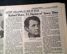 ROBERT SHAW Quint Jaws Movie Film Fame British Actor DEATH 1978 L.A. Newspaper