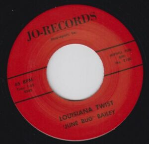 "JUNE BUG BAILEY Louisiana Twist JO Re. 7"" Glorious early 60s Mad Mike R&B HEAR"