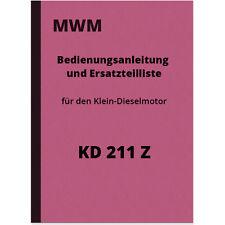 MWM KD 211 Z Bedienungsanleitung Ersatzteilliste Reparaturanleitung KD211Z Motor