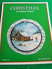 CHRISTMAS AT PAINTER'S CORNER VOLUME 5 DOROTHY DENT 1983 OIL TOLE PAINT BOOK