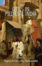Cities in Medieval India, , , Very Good, 2015-06-10,