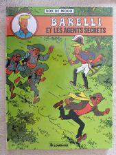BD EO 1981 LE LOMBARD - BARELLI ET LES AGENTS SECRETS / BOB DE MOOR