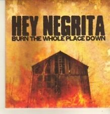 (CP400) Hey Negrita, Burn The Whole Place Down - 2009 DJ CD