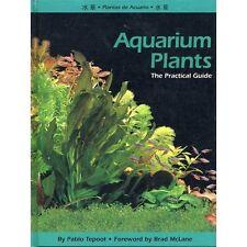 Aqurium Pflanzen, die praktische Anleitung von Pablo tepoot, NEU