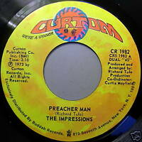 THE IMPRESSIONS 45 PREACHER MAN / Times Have Changed CURTOM RECORDS MINT
