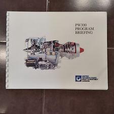 Original PW300/PW305 Program Briefing Maintenance Ops Symposium 20 page Booklet