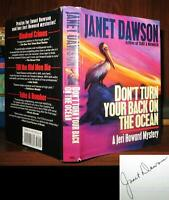 Dawson, Janet DON'T TURN YOUR BACK ON THE OCEAN Signed 1st 1st Edition 1st Print