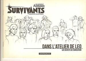 LEO: SURVIVANTS, ANOMALIES QUANTIQUES. Dans l'atelier de Leo. Carnet de croquis