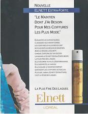 ▬► PUBLICITE ADVERT AD Elnett L'Oréal Laque Extra forte