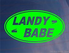 LANDY BABE Funny Girly Car/Window/Bumper Vinyl Sticker Ideal for 4x4 Land Rover