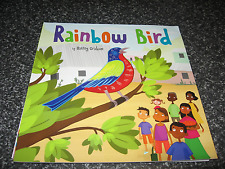 THE RAINBOW BIRD BY OAKLEY GRAHAM  SOFTCOVER BRAND NEW