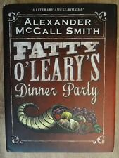 Fatty O'Leary's Dinner Party by Alexander McCall Smith Book The Cheap Fast Free