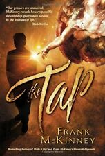The Tap by Frank McKinney