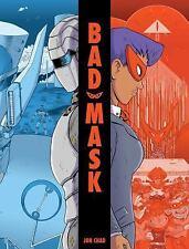Bad Mask: By Chad, Jon