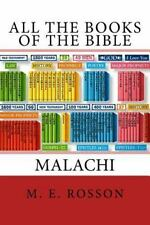 All the Books of the Bible : The Book of Malachi by M. Rosson (2010, Paperback)