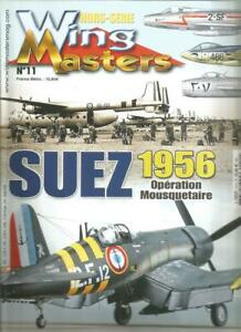WING MASTERS HS N°11 - SUEZ - 1956 - OPERATION MOUSQUETAIRE