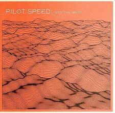 NEW - Into the West by PILOT SPEED