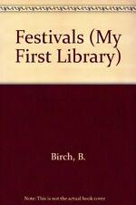 Festivals (My First Library)-B. Birch