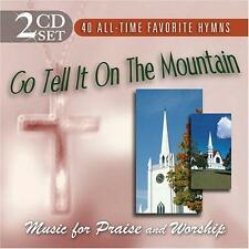 GO TELL IT ON THE MOUNTAIN: Music for Praise and Worship (2-CD) *NEW* CCM/Gospel