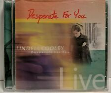 Lindell Cooley Live:Desperate for You by Lindell Cooley