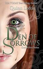 Den of Sorrows by Quinn Loftis (Paperback / softback, 2016)