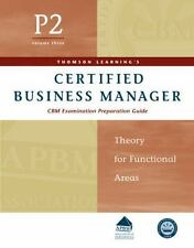 Certified Business Manager Exam Preparation Guide, Part 2, Vol. 3: Theory for Fu