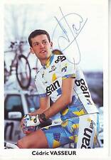 CYCLISME carte cycliste CEDRIC VASSEUR équipe  GAN 97 signée