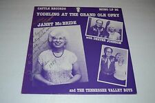 Janet McBride~Yodeling At the Grand Ole Opry~AUTOGRAPHED~FAST SHIPPING