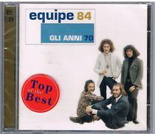 EQUIPE 84  GLI ANNI 70 SETTANTA - 2CD F.C. NUOVO SIGILLATO!!!