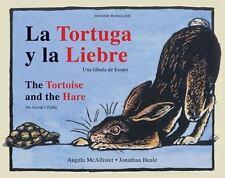 New, La Tortuga y la Liebre/The Tortoise and the Hare: Una Fabula de Esopo/An Ae