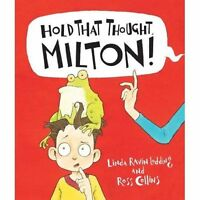 (Good)-Hold That Thought, Milton! (Picture Books) (Paperback)-Ilustrated by Ross