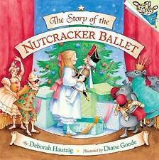 NEW The Story of the Nutcracker Ballet (Pictureback(R)) by Deborah Hautzig