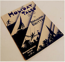 "1934-5 Original BRITTEN Piano ""HOLIDAY TALES"" Score 1ST EDITION Sheet Music BOOK"
