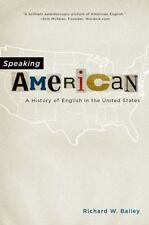 Speaking American: A History of English in the United States (Paperback or Softb