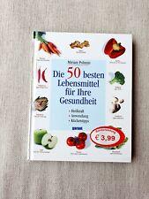 Die 50 besten Lebensmittel für ihre Gesundheit/Buch/Anwendung/Heilkraft