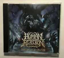 HUMAN REJECTION - Torture Of Decimation CDDeath / Grind New