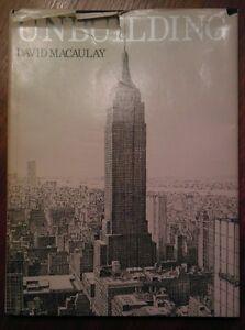 Unbuilding 1980 By: David Macaulay HC/DJ SIGNED - 3rd Printing Houghton Mifflin