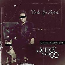 Danke fürs Zuhören - Best Of von Xavier Naidoo | CD | Zustand gut