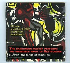 CD (NEW) MOSALINI Y QUATUOR BENAIM INTERPRETAN BEYTELMANN (TANGO OF TOMORROW)