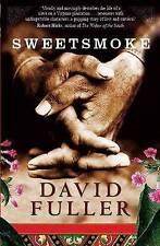 Sweetsmoke, Fuller, David, New Book