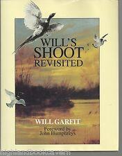 Will's Shoot Revisited. Gun Sport & Conservation.