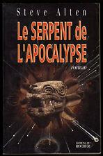 █ Steve Alten LE SERPENT DE L'APOCALYPSE roman éd° du Rocher Prophétie 2012 █