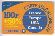 FRANCE  TELECARTE / PHONECARD  PREPAYEE .. 100F INTEROUTE  E.LECLERC +50%  +N°