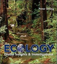 Ecology : Global Insights and Investigations by Peter Stiling (2011, Paperback)